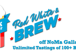DRINK THE DISTRICT PRESENTS: RED, WHITE & BREW