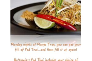 Bottomless Monday!  No alcohol, pad thai only.
